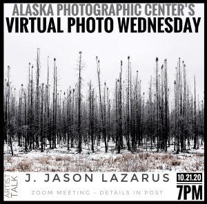 Virtual Photo Wednesday // Artist talk with J. Jason Lazarus